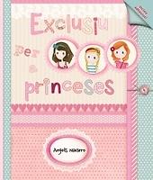 Exclusiu per a princeses