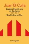 Esquerra Republicana de Catalunya. 1931-2012. Una història política