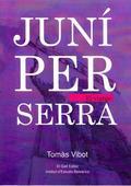 Juníper Serra. El viatge