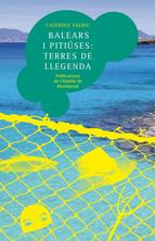 Balears i Pitiüses: terres de llegenda