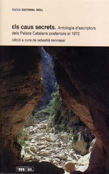 ELS CAUS SECRETS. Antologia d'escriptors dels Països Catalans posteriors a 1972